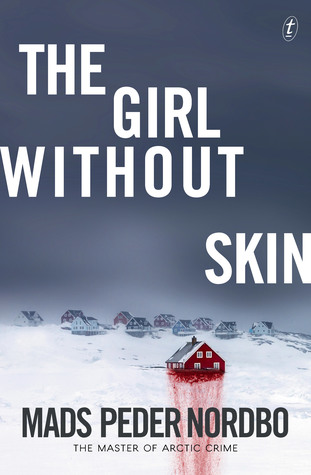 The Girl without Skin by Mars Peder Nordbo Review NetGalley