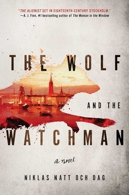 The Wolf and the Watchman by Nilas Natt Och Dag - review by Debjani's Thoughts Book Blog
