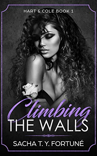 Climbing the Walls by Sacha T. Y. Fortuné
