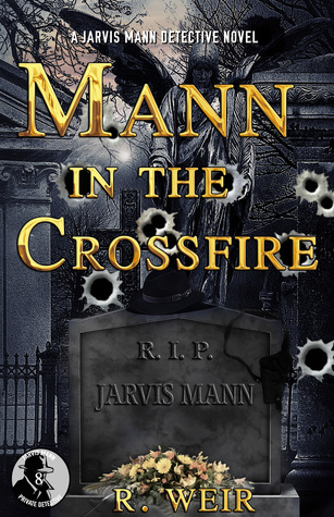 Mann in the Crossfire by R. Weir