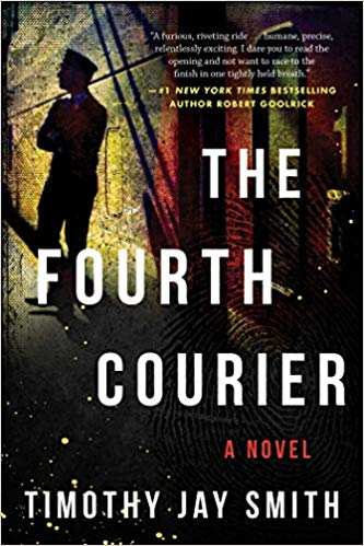 The Fourth Courier by Timothy Jay Smith