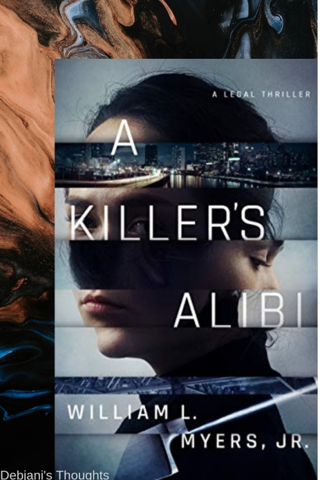 A Killer's Alibi by William L. Myers, Jr. book review
