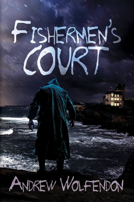Fishermen's Court by Andrew Wolfendon Book Review