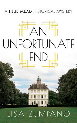 An Unfortunate End by Lisa Zumpano book Cover
