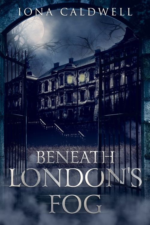 Cover of Beneath London's Fog by Iona Caldwell