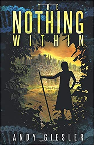 Book Cover of The Nothing Within by Andy Geisler