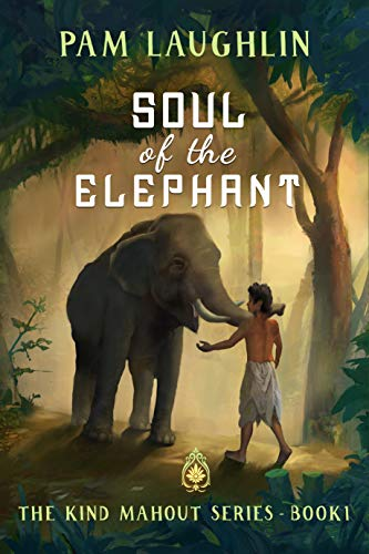 Soul of the Elephant by Pam Laughlin Book Cover