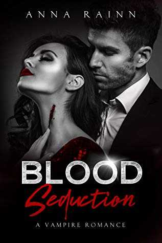Blood Seduction by Anna Rainn