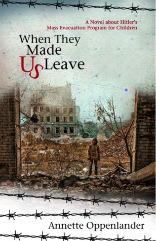 When They Made Us Leave by Annette Oppenlander
