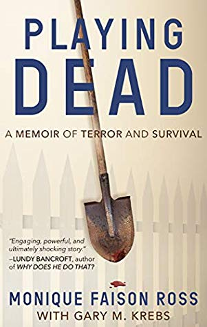 Playing Dead by Monique Faison Ross