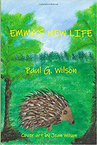 Emma's New Life by Paul G. Wilson
