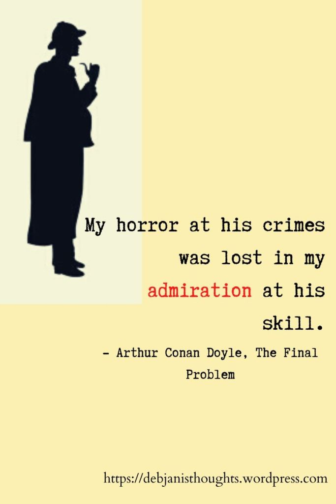 Famous Sherlock Holmes Quote by Arthur Conan Doyle