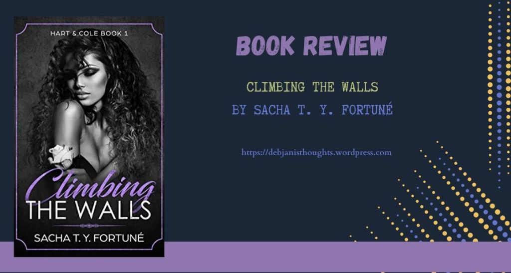 Climbing the Walls by Sacha T.Y. Fortune - Review & Book cover