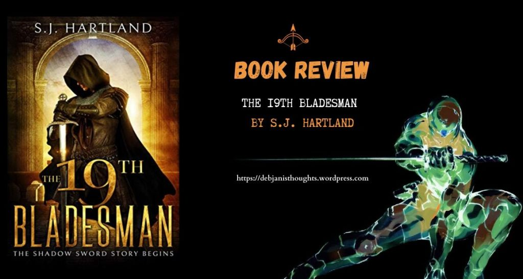 The 19th Bladesman by S.J. Hartland - review & book cover