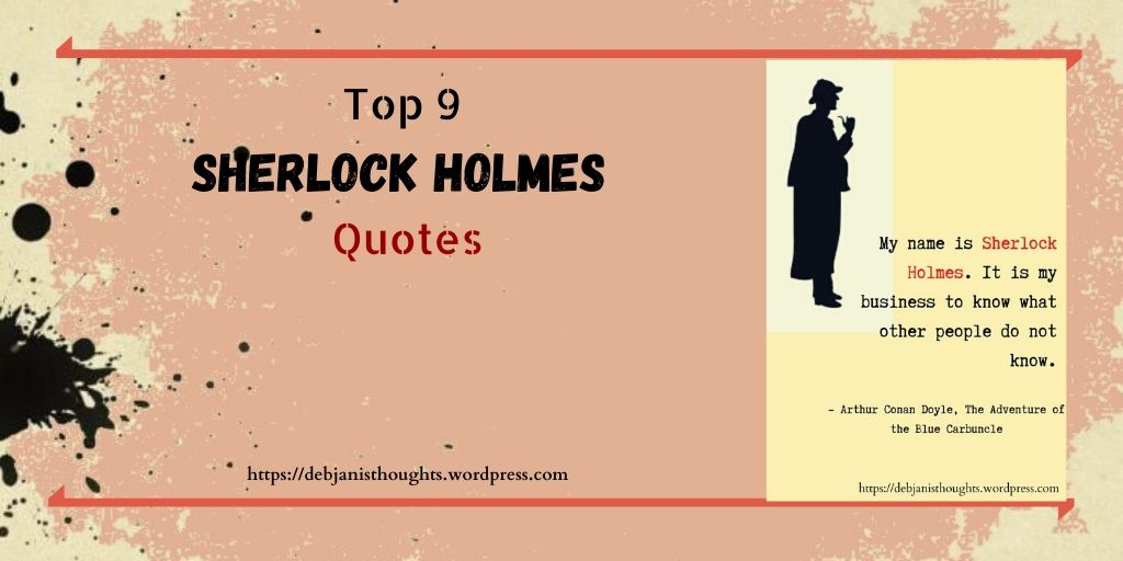 Top 9 Sherlock Holmes Quotes