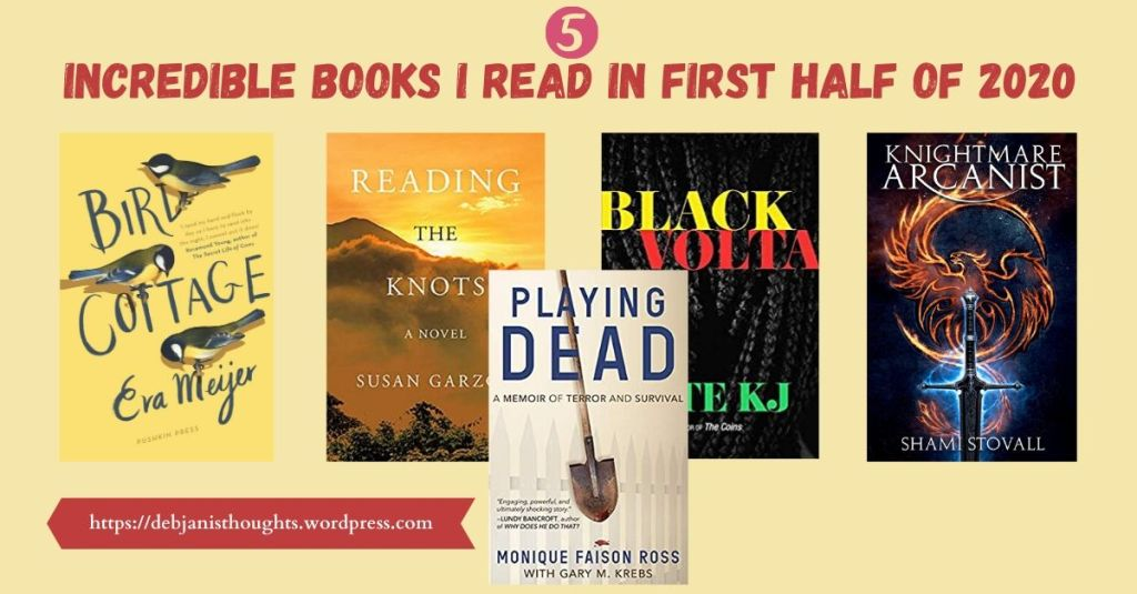 Five Incredible books I read in first half of 2020 - Debjani's Thoughts Book Blog