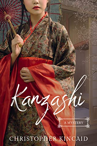 Kanzashi by Christopher Kincaid - Review & book cover
