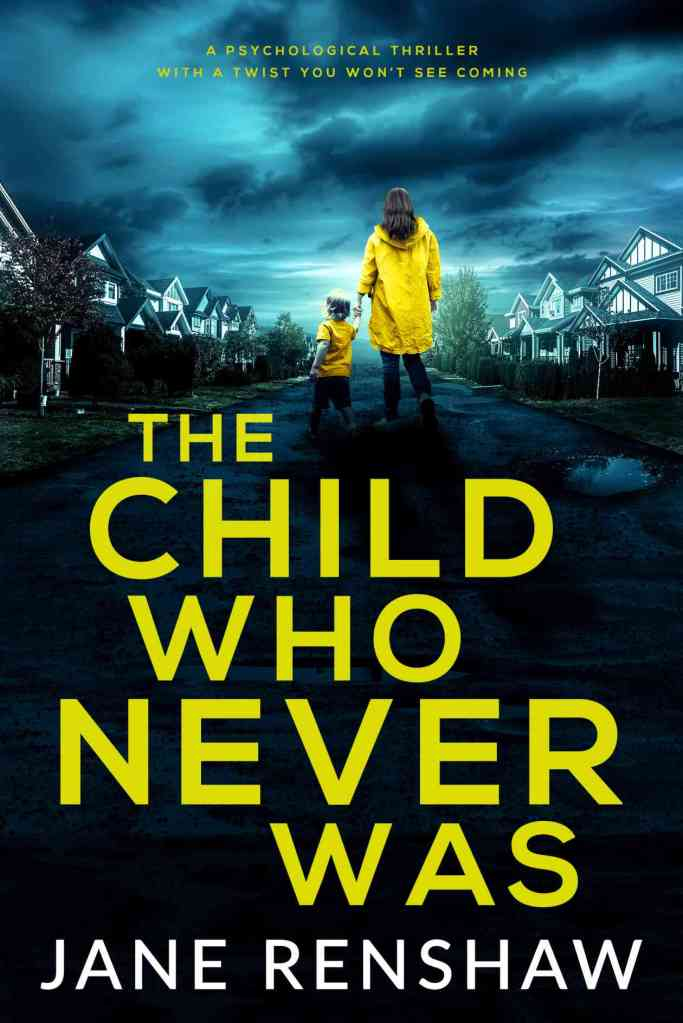 The Child Who Never Was by Jane Renshaw book cover
