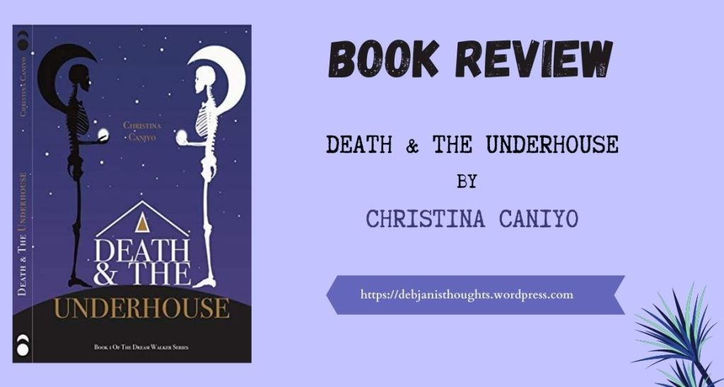 Death and the Underhouse by Christina Caniyo - Review & book cover