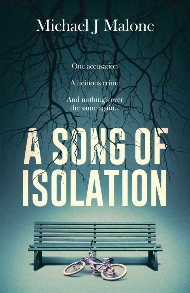 A Song of Isolation by Michael J. Malone - Book cover