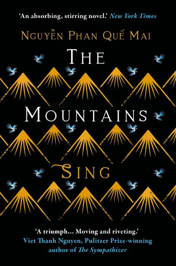 The Mountains Sing by Nguyễn Phan Quế Mai book cover