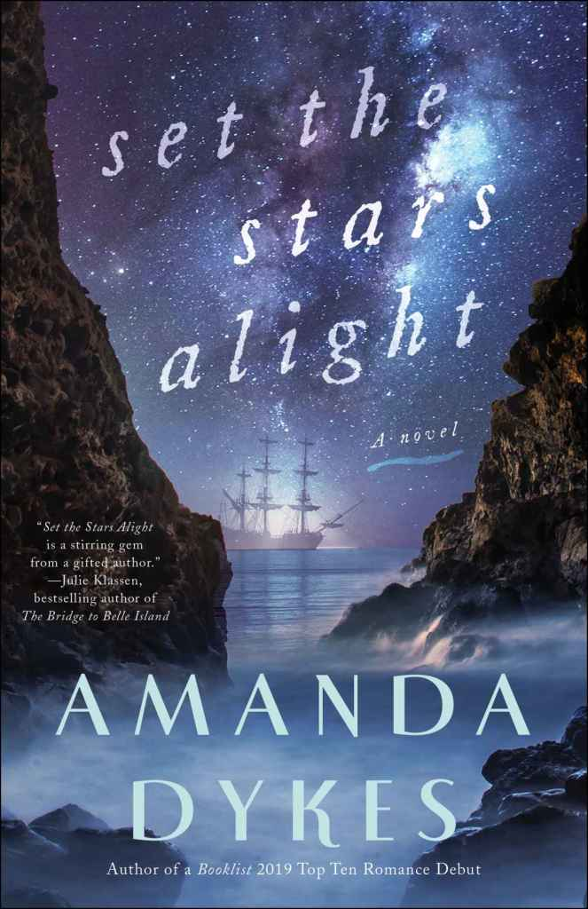Set the Stars Alight by Amanda Dykes - Review