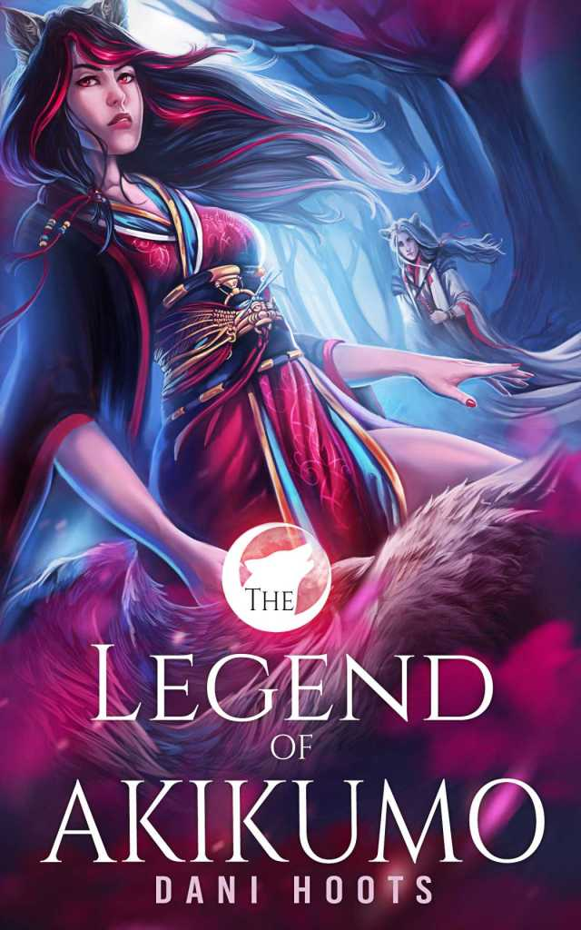 The Legend of Akikumo by Dani Hoots book cover