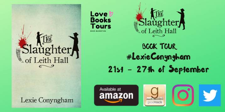 The Slaughter of Leith Hall by Lexie Conyngham blog tour
