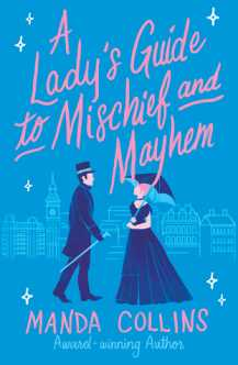 A Lady's Guide to Mischief and Mayhem by Manda Collins book cover