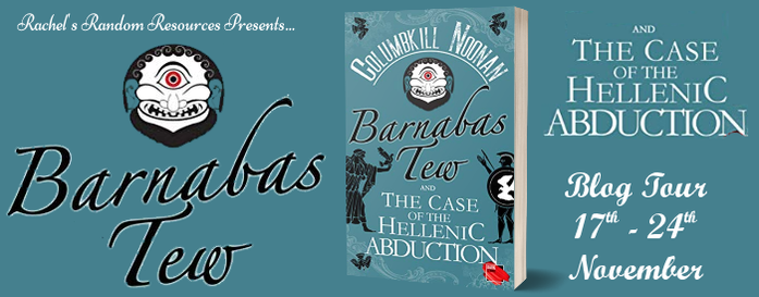 Barnabas Tew and the Case of the Hellenic Abduction by Columbkill Noonan - Review