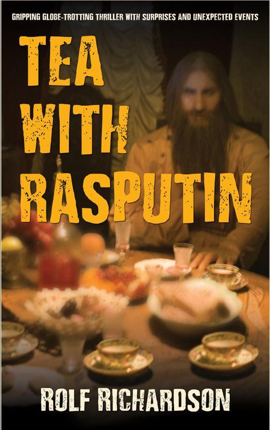 Tea with Rasputin by Rolf Richardson - book cover