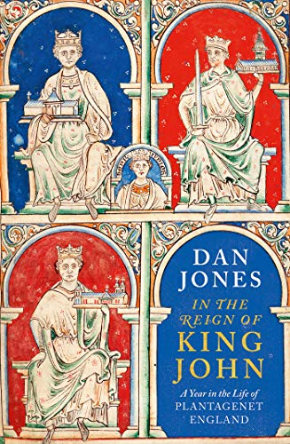 In the Year of King John by Dan Jones book cover