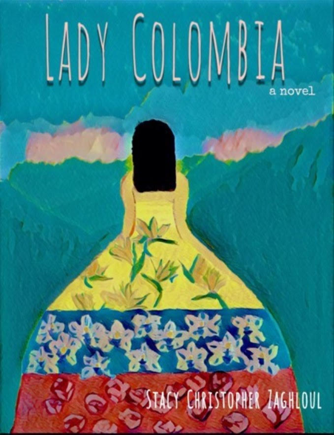 Lady Colombia by Stacy Christopher Zaghloul - book cover