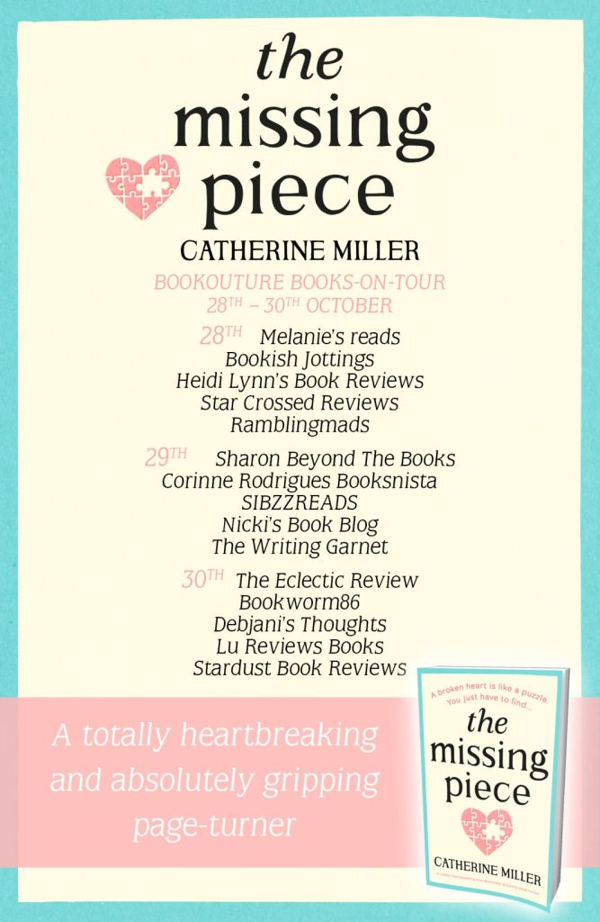 The Missing Piece by Catherine Miller Books On Tour Schedule