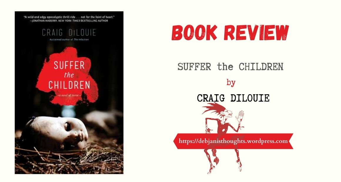 Suffer the Children by Craig DiLouie – Review