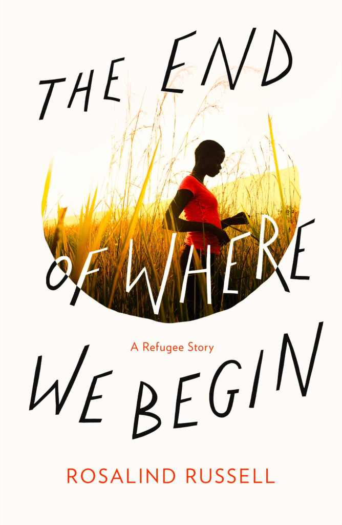 The End of Where We Begin by Rosalind Russell book cover
