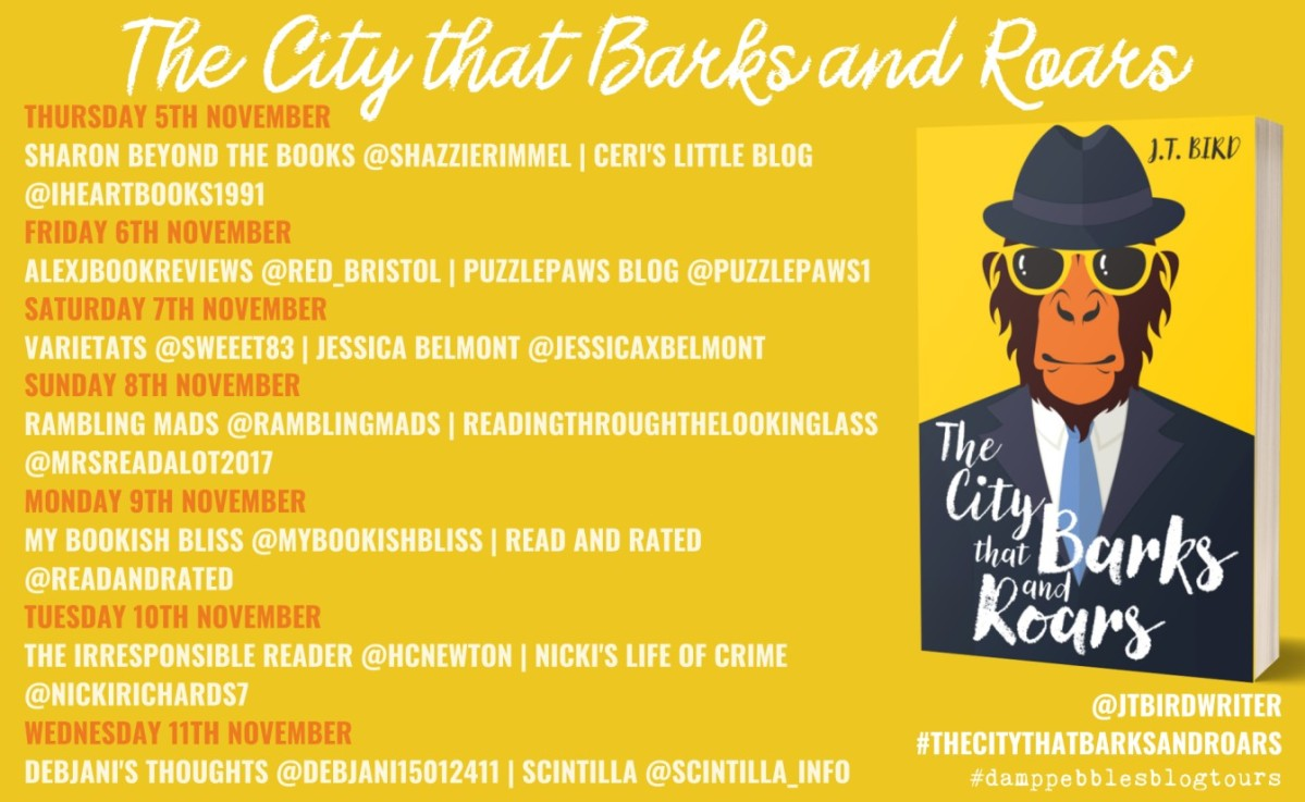 The City That Barks and Roars by J.T. Bird – Review | Blog Tour