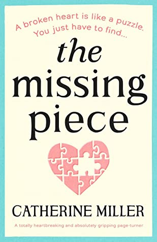 The Missing Piece by Catherine Miller book cover