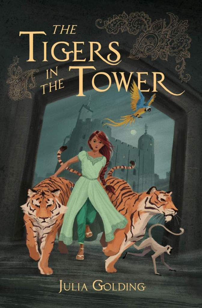 The Tigers in the Tower by Julia Golding - book cover