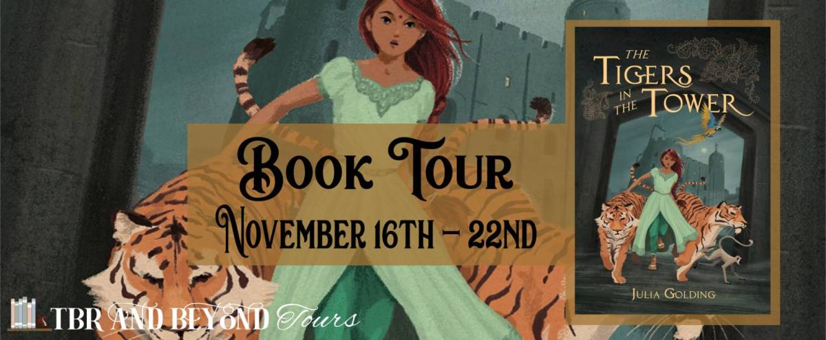 The Tigers in the Tower by Julia Golding – Review | Blog Tour
