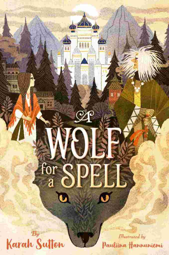 A Wolf for a Spell by Karah Sutton - Book cover