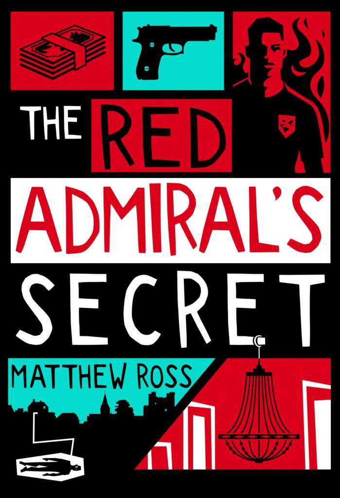 The Red Admiral's Secret by Matthew Ross
