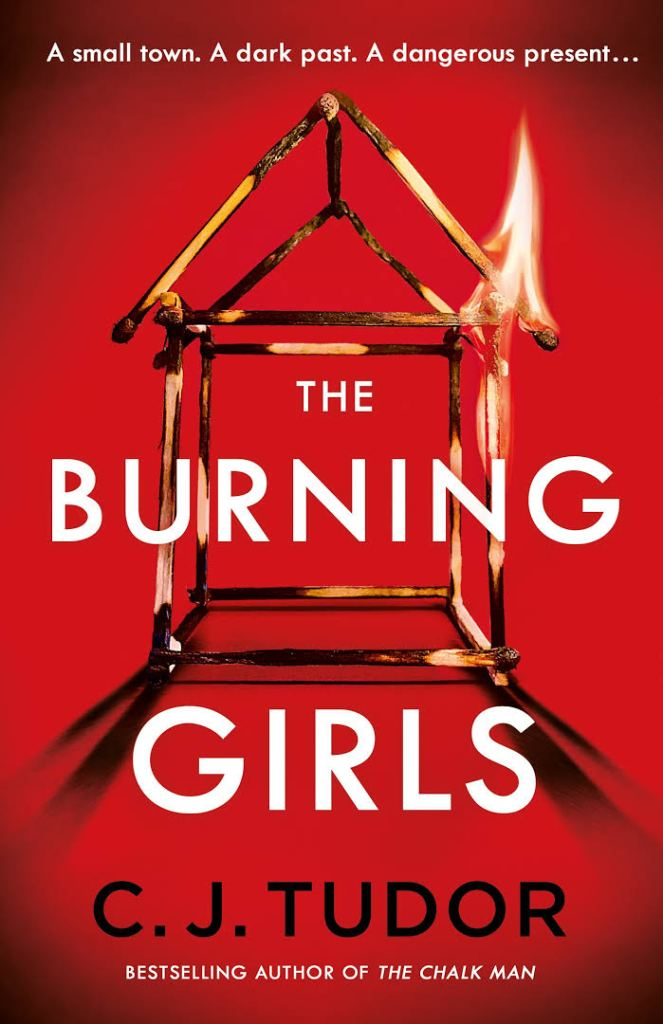 The Burning Girls by C.J. Tudor book cover