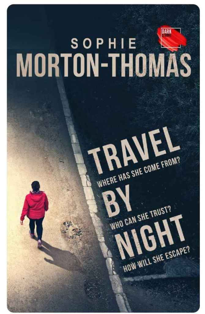 Travel by Night by Sophie Morton-Thomas book cover