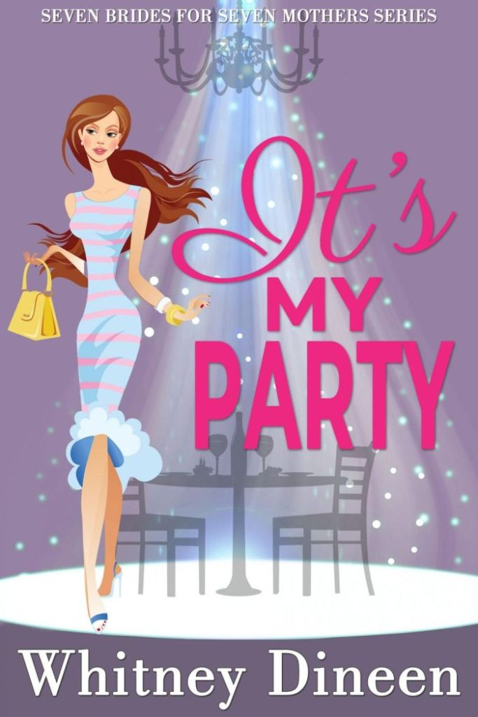It's My Party by Whitney Dineen book cover