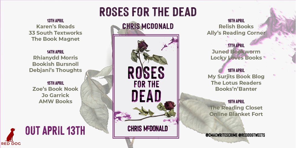 Roses for the Dead by Chris McDonald - Review | Blog Tour