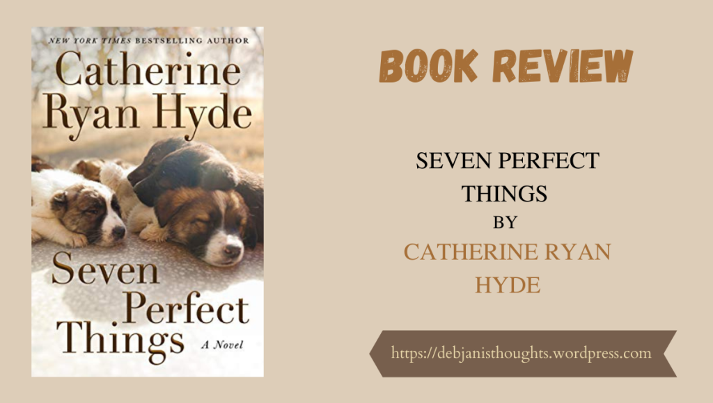 Seven Perfect Things by Catherine Ryan Hyde - Review