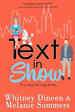 Text in Show: It's a Dog Text Dog World ... by Whitney Dineen and Melanie Summers book cover