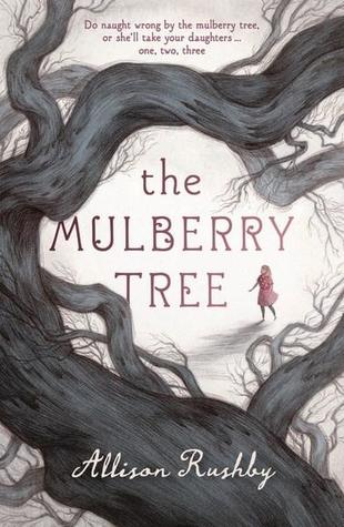 The Mulberry Tree by Allison Rushby book cover