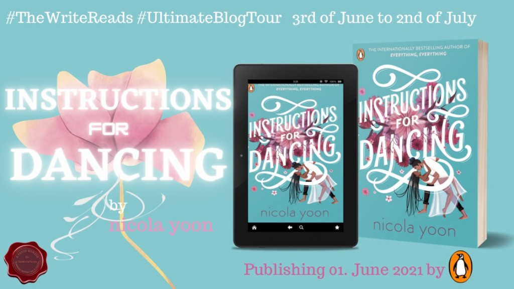 Instructions for Dancing by Nicola Yoon - Review | Blog Tour